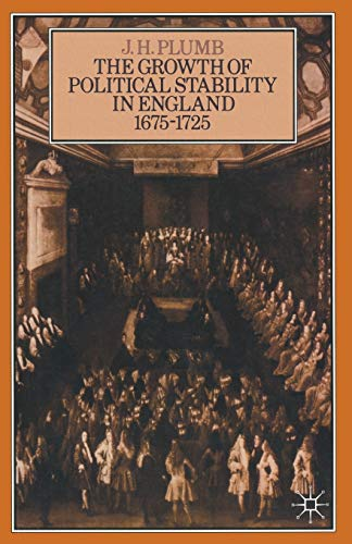 9780333230619: The Growth of Political Stability in England 1675–1725