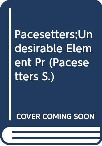 9780333230831: The Undesirable Element (Pacesetters)