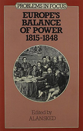 9780333230879: Europe's Balance of Power, 1815-48 (Problems in Focus)