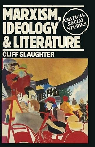 9780333232170: Marxism, Ideology and Literature (Critical Social Studies)