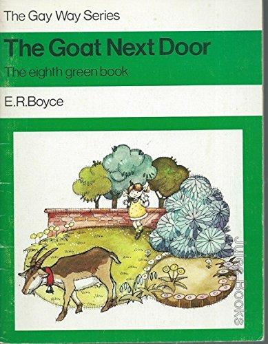 Green Book: The Goat Next Door No.: Boyce, E.R.