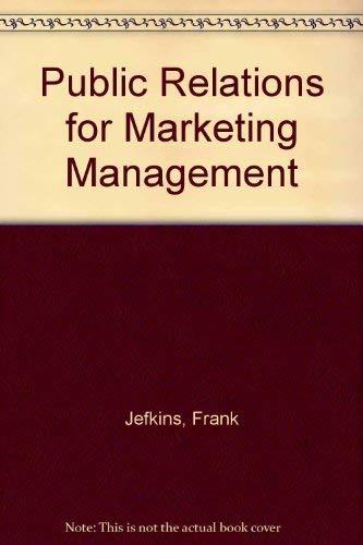 9780333232453: Public Relations for Marketing Management