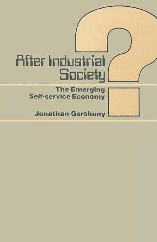 9780333232750: After Industrial Society?: Emerging Self-service Economy