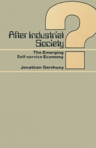 9780333232767: After Industrial Society?: The Emerging Self-Service Economy