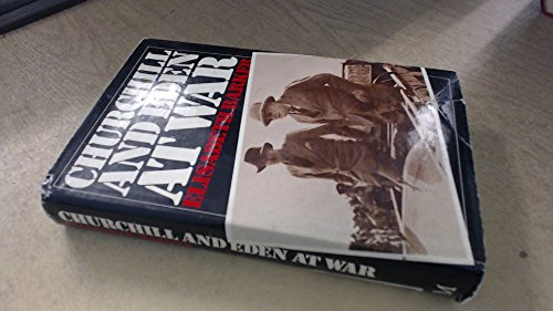 9780333234679: Churchill and Eden at War