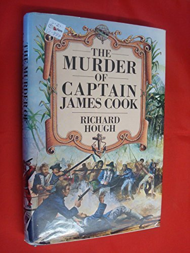 Murder of Captain James Cook (0333234774) by Richard Hough