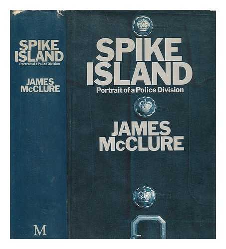 9780333234785: Spike Island: Portrait of a Police Division