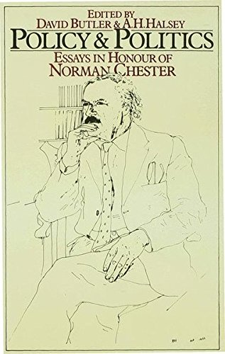 Policy and Politics: Essays in Honour of Norman Chester
