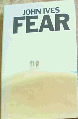 9780333236017: FEAR - FIRST U.K. (published in USA as Fear in a Handful of Dust