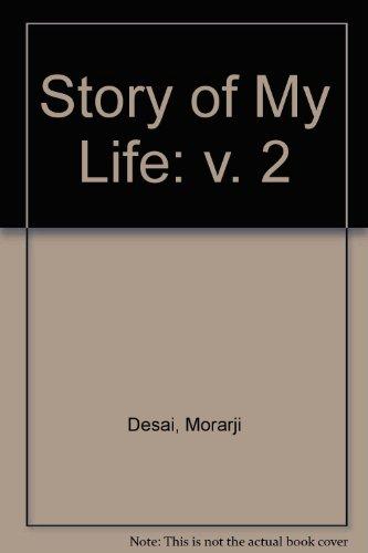 Story of My Life: v. 2 Desai,