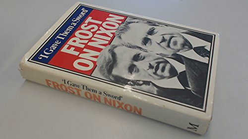 9780333236086: I Gave Them a Sword: Frost on Nixon by Frost, David