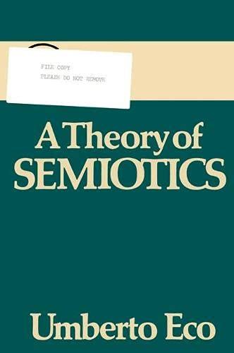 9780333236307: A Theory of Semiotics