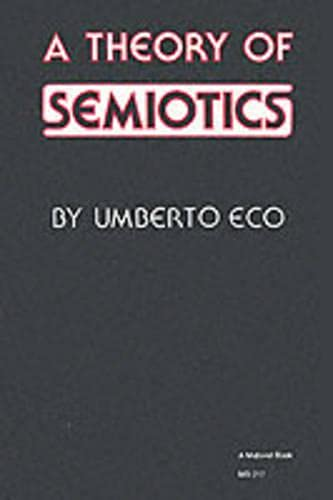 9780333236314: A Theory of Semiotics (Critical social studies)