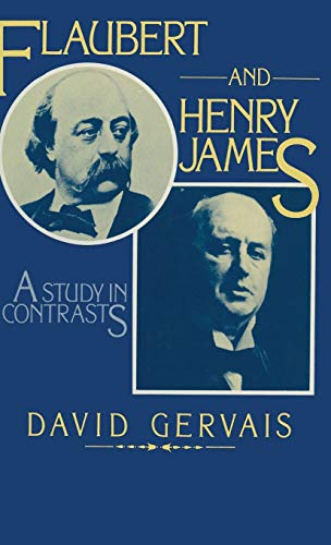 9780333236680: Flaubert and Henry James: A Study in Contrasts