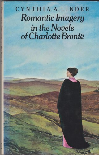 9780333236710: Romantic Imagery in the Novels of Charlotte Bronte