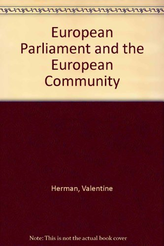 European Parliament and the European Community: Herman, Valentine, Lodge, J.