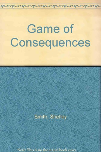 A Game of Consequences