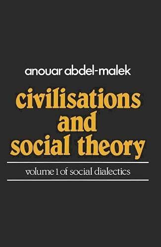 9780333238127: Social Dialectics: Civilizations and Social Theory v. 1