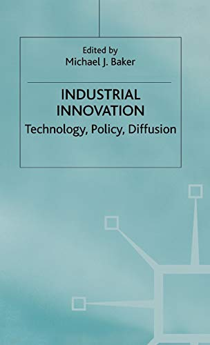 9780333238509: Industrial Innovation: Technology, Policy, Diffusion