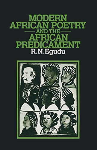 9780333239643: Modern African Poetry and the African Predicament