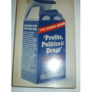 9780333240069: Profits, Politics and Drugs