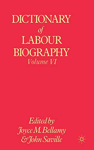 9780333240953: Dictionary of Labour Biography: Volume VI