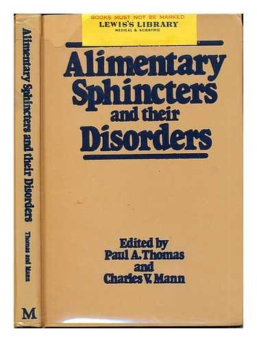 9780333240991: Alimentary Sphincters and Their Disorders