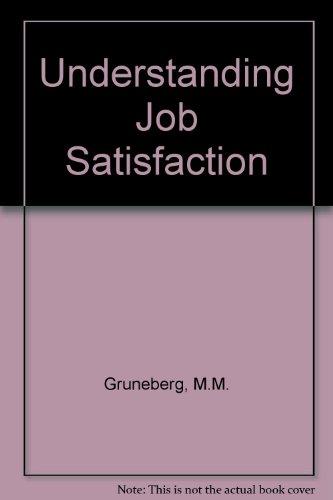 9780333241332: Understanding Job Satisfaction