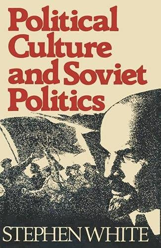 9780333241561: Political Culture and Soviet Politics