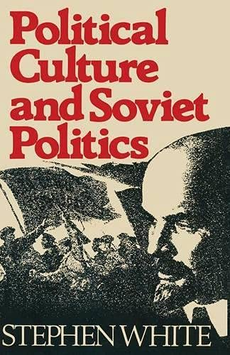 9780333241578: Political Culture and Soviet Politics
