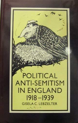 9780333242513: Political Anti-Semitism in England, 1918-39