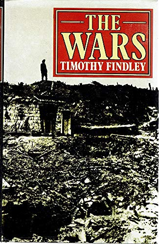 The Wars By Timothy Findley Abebooks