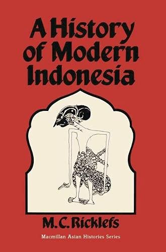 9780333243787: A History of Modern Indonesia c. 1300 to the Present