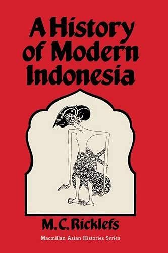 9780333243800: A History of Modern Indonesia: c. 1300 to the Present (Asian history series)