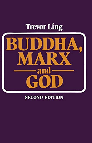 Buddha, Marx and God. Some Aspects of Religion in the Modern World. Second Edition.: Ling, Trevor