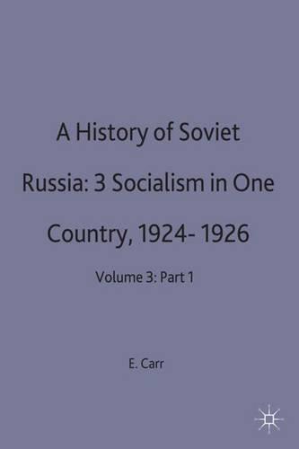 A History of Soviet Russia: 3 Socialism: E.H. Carr