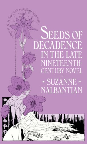 9780333246382: Seeds Of Decadence In The Late Nineteenth-Century Novel: A Crisis In Values