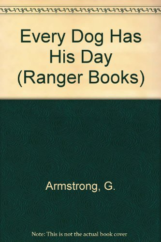 9780333247440: Every Dog Has His Day (Ranger Readers, Level 2)