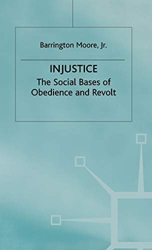 9780333247839: Injustice: The Social Bases of Obedience and Revolt