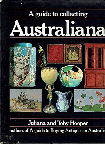 9780333251492: A Guide to Collecting Australiana