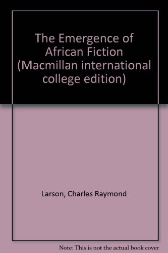 9780333253571: The Emergence of African Fiction (Macmillan International College Edition)