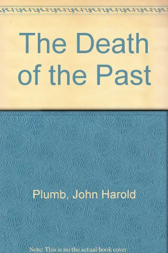 9780333255193: The Death of the Past