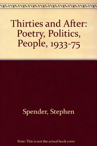 9780333255209: Thirties and After: Poetry, Politics, People, 1933-75