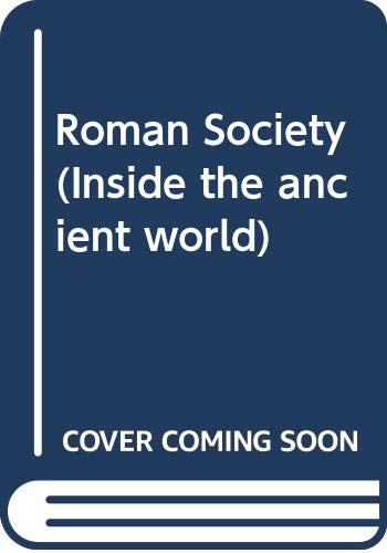 9780333256268: Roman Society (Inside the ancient world)