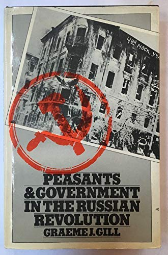 9780333256725: Peasants and Government in the Russian Revolution