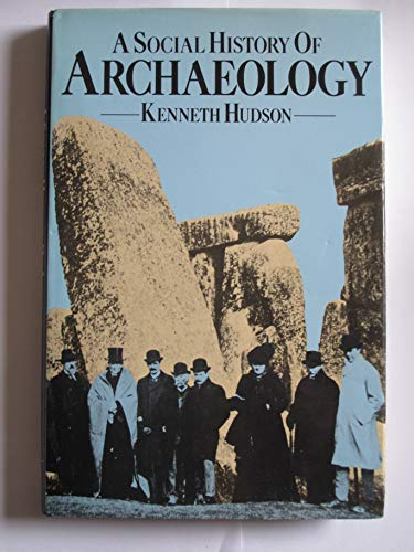 9780333256794: A social history of archaeology: The British experience