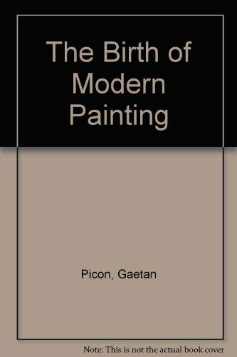 9780333258064: The Birth of Modern Painting