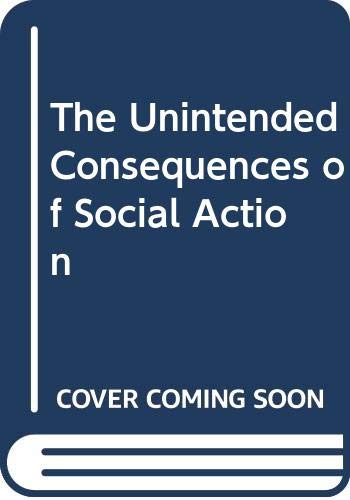 9780333258453: The Unintended Consequences of Social Action