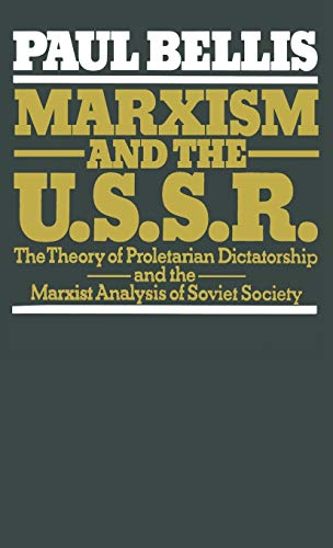 9780333258873: Marxism and the U.S.S.R.: The Theory of Proletarian Dictatorship and the Marxist Analysis of Soviet Society