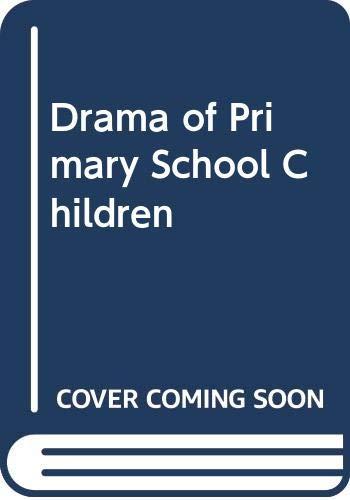 9780333259085: Drama of Primary School Children